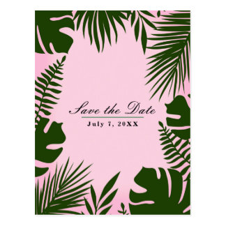Pink Tropical Green Leaves Beach Save the Date Postcard