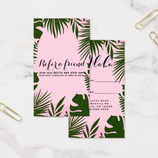 Pink Tropical Green Leaves Island Refer a Friend Business Card