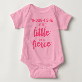 Pink Tutu Though She be but little she is Fierce Baby Bodysuit