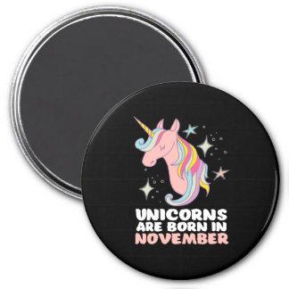 Pink Unicorns Are Born In November Birthday Girl Magnet