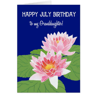 Pink Water Lilies July Birthday Granddaughter Card