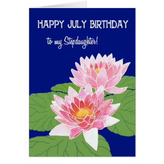 Pink Water Lilies July Birthday Stepdaughter Card