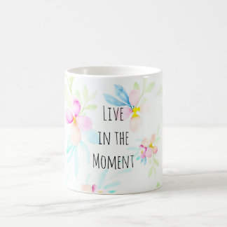 Pink Watercolor Flowers Inspirational Quote Coffee Mug