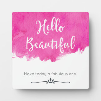 Pink Watercolor Paint Splatter Hello Beautiful Plaque