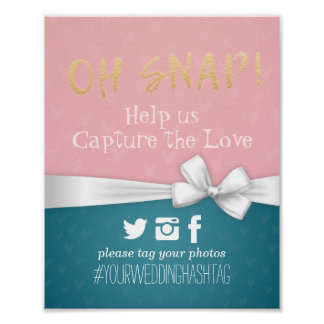 Pink White Ribbon Oh Snap Hashtag Wedding Sign Poster