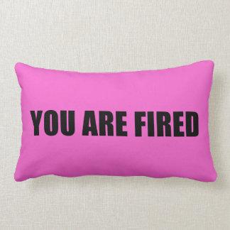 Pink You are fired Lumbar Pillow