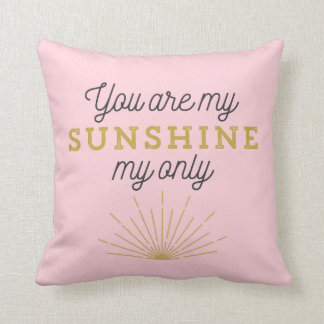 Pink You Are My Sunshine Retro Throw Cushion