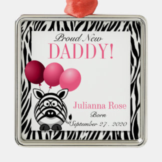 Pink Zebra Proud New Daddy Custom Metal Ornament