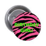 pinkzebra, BiRTHDAY GiRL! Button