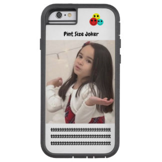 Pint Size Joker: Cafeteria, Steak, And Lobster Tough Xtreme iPhone 6 Case