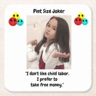 Pint Size Joker: Child Labor And Free Money Square Paper Coaster