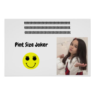 Pint Size Joker Design: Adult-Sized Booster Seat Poster