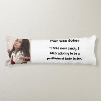 Pint Size Joker Design: Candy Taste Tester Body Cushion
