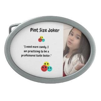 Pint Size Joker Design: Candy Taste Tester Oval Belt Buckle