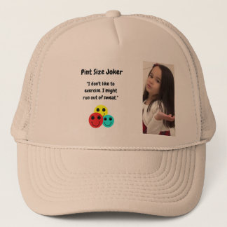 Pint Size Joker Design: Exercise And Sweat Trucker Hat