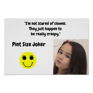 Pint Size Joker Design: Scary, Creepy Clowns Poster