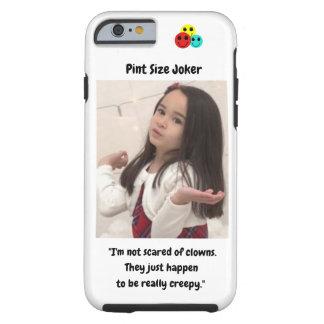 Pint Size Joker Design: Scary, Creepy Clowns Tough iPhone 6 Case