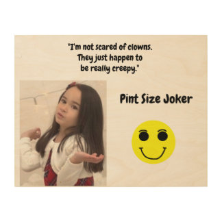 Pint Size Joker Design: Scary, Creepy Clowns Wood Wall Decor