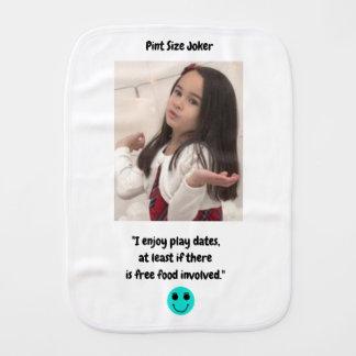 Pint Size Joker: Free Food And Play Dates Burp Cloth