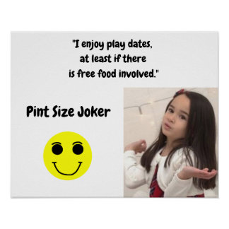 Pint Size Joker: Free Food And Play Dates Poster