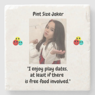 Pint Size Joker: Free Food And Play Dates Stone Coaster