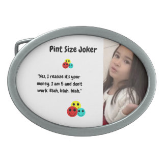 Pint Size Joker: I Am 5 And Don't Work Oval Belt Buckle