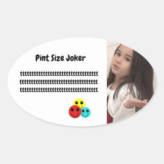 Pint Size Joker: Principal's Job Oval Sticker