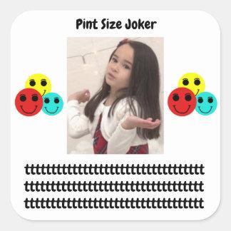 Pint Size Joker: Principal's Job Square Sticker