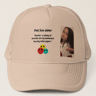 Pint Size Joker: Termites, Dogs, And Homework Trucker Hat