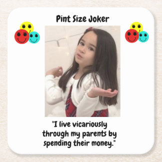 Pint Size Joker: Vicarious Parents And Money Square Paper Coaster