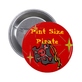Pint Size Pirate! 6 Cm Round Badge
