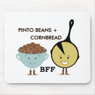 Pinto Beans + Cornbread BFF Mousepad
