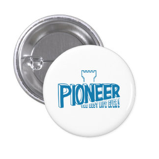 Pioneer the best life ever Blue 3 Cm Round Badge