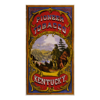 Pioneer Tobacco Kentucky Poster