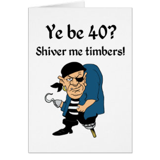 Pirate 40th Birthday Card