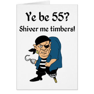 Pirate 55th Birthday Greeting Card