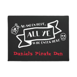 Pirate Custom Abandon Hope All Ye Who Enter Here Doormat