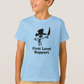 Pirate First Level Support Tee Shirts