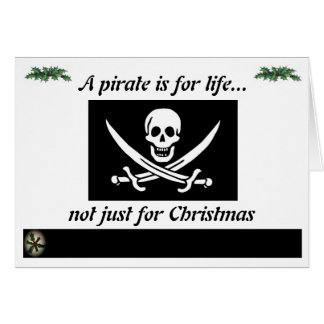 Pirate for Life Greeting Card