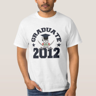 Pirate Graduate 2012 shirt - choose style & color