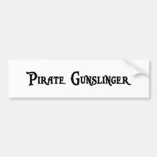 Pirate Gunslinger Bumper Sticker