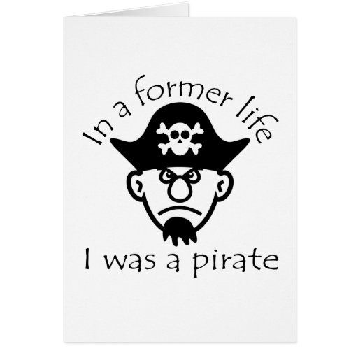Pirate in Former Life Greeting Card