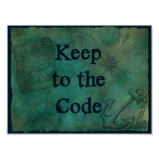 Pirate Keep To The Code Poster