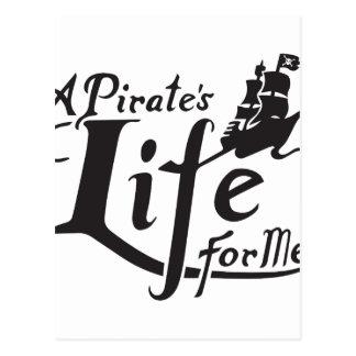 Pirate Life For Me Postcard