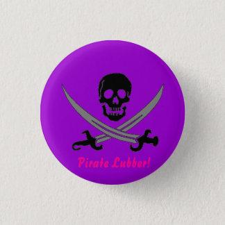 Pirate Lubber! 3 Cm Round Badge