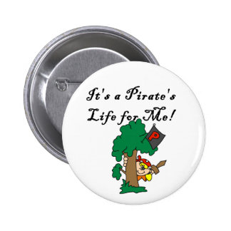 Pirate s Life Tshirts and Gifts Pins