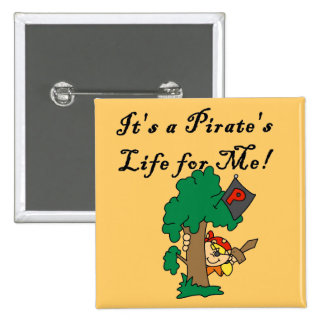 Pirate s Life Tshirts and Gifts Pin