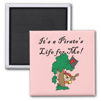 Pirate s Life Tshirts and Gifts Refrigerator Magnet