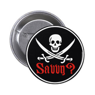 Pirate Savvy 6 Cm Round Badge