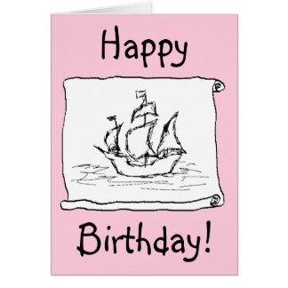 Pirate Ship Galleon! Pink Birthday Card. Custom Card